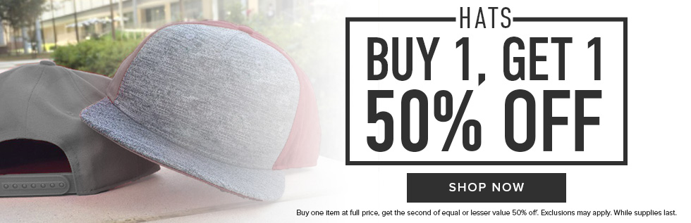 Picture of hats. Hats: Buy 1, get 1 50% off. Buy one item at full price, get the second of equal or lesser value 50% off. Exclusions may apply. While supplies last. Click to shop now.