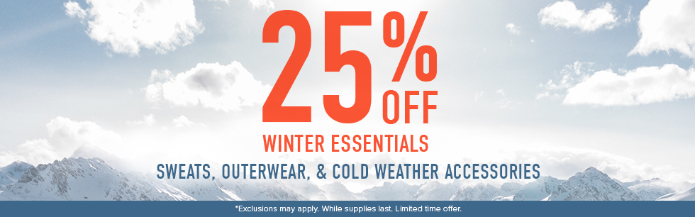 25% off winter essentials. Sweats, outerwear, & cold weather accessories. Offer valid 1/18/21 - 1/21/21 only. Exclusions may apply. Click to shop now.